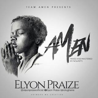 Elyon Praize - Amen