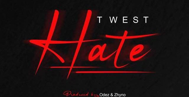 Twest - Hate