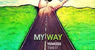 Yemizee Ft. Twest - My Way