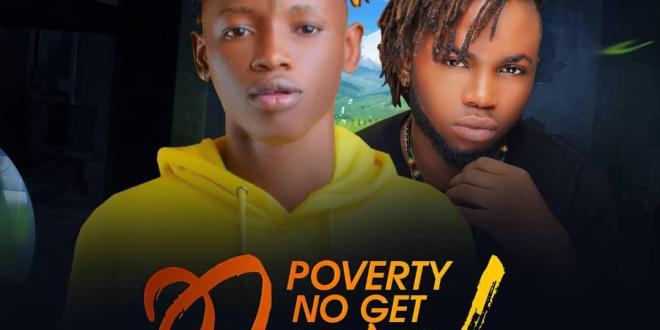 Frizjay - Poverty No Get Level Ft. Kaptain
