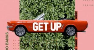 Yung L ft. Reekado Banks – Get Up