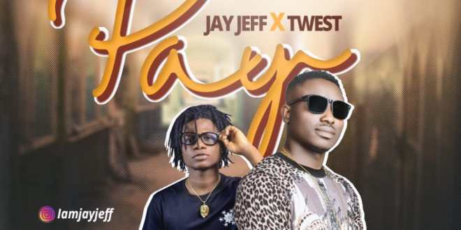 Jay Jeff x Twest - Pay