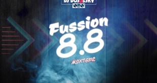 DJ DOJ3SKY - FUSSION 8.8 MIXTAPE