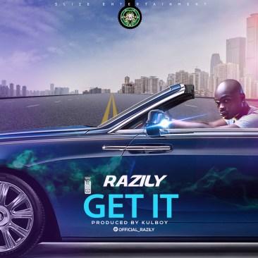 Razily - Get It