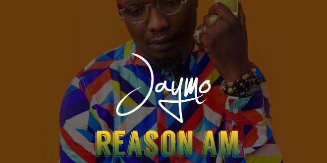 Jaymo - Reason Am