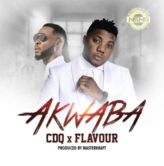 Cdq ft Flavour Akwaba