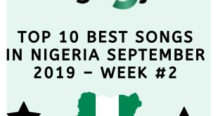 top 10 best songs in nigeria september 2019 – week #21190237148..jpg