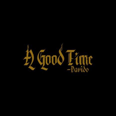 FULL ALBUM: Davido - A Good Time Pre-Order