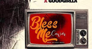 Maxi Nl x Goodgirl LA - Bless Me
