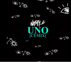 Nasty C - UNO (Cemix)
