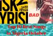 Top 10 Best Songs in Nigeria October 2019 Week #4