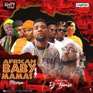 dJ TYMIX African Baby Mamas Mixtape
