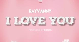 Rayvanny – I Love You
