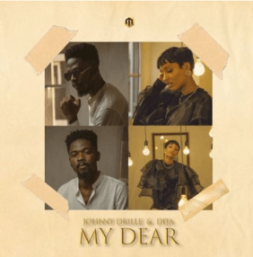 Di'Ja & Johnny Drille – My Dear