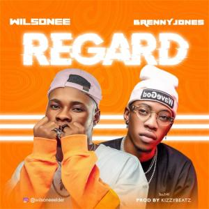 Wilsonee – Regard ft. Brenny Jones
