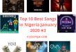 Top 10 Best Songs in Nigeria January 2020 #3