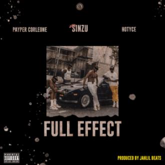 Payper Corleone ft. Sinzu X Hotyce – Full Effect