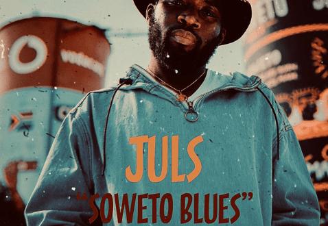 Juls - Soweto Blues (Featuring Busiswa and Jaz Karis)