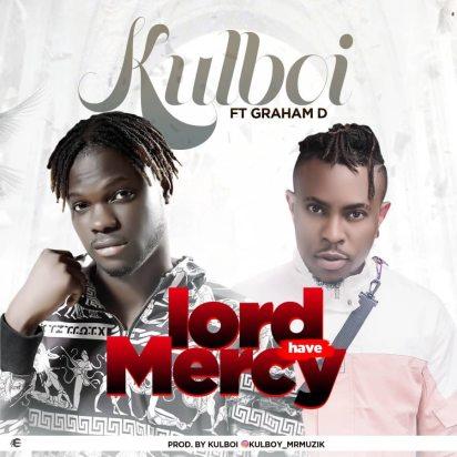 Kulboy ft. Graham D - Lord Av Mercy IMG