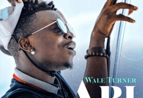 Wale Turner – Abi (Prod. by Spellz)
