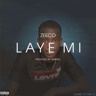 Zeeco - Laye Mi