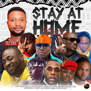 Dj Zee - Stay At Home 2020 Mix