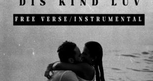 Drey Beatz – Dis Kind Luv + Free Verse