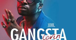 Ecool – Gangsta Lovin ft. Victoria Kimani