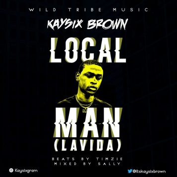 Kaysix Brown - Lavida (Local man)