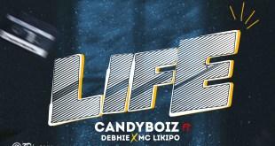 Candyboiz ft. Debhie - LIFE