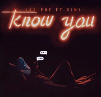 Ladipoe ft. Simi – Know You IMG