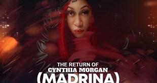 DJ Mealz - Return Of Cynthia Morgan (Madrina)