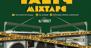 MIXTAPE: DJ Yorgzy - Old Naija Party Mix