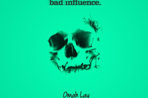 Omah Lay - Bad Influence
