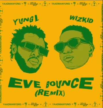 Yung L ft. Wizkid – Eve Bounce (Remix) IMG