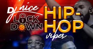 DJ Nice - Lock Down Hip Hop Mix