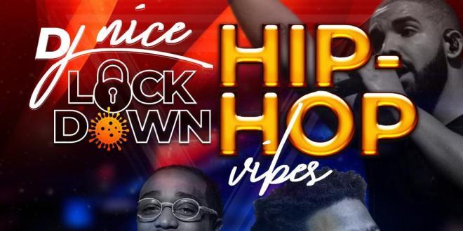 DJ Nice - Lock Down Hip Hop Mix