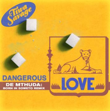 "Tiwa Savage – ""Dangerous Love"" (De Mthuda Born In Soweto Remix) ft. De Methuda IMG"