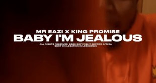 Mr Eazi x King Promise – Baby I'm Jealous