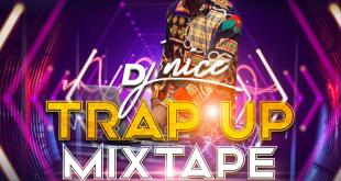 Dj Nice - Trap Up Mix