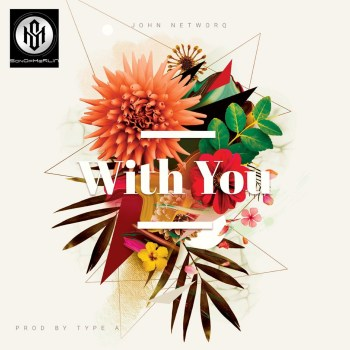 John Networq - With You