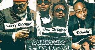 Larry Gaaga - Doubting Thomas ft. Davido x Umu Obiligbo