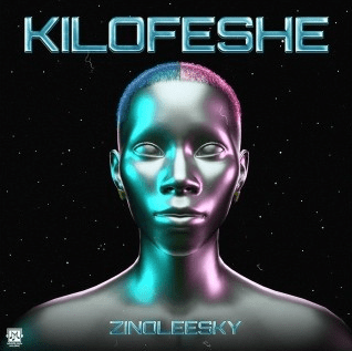 Zinoleesky – Kilofeshe