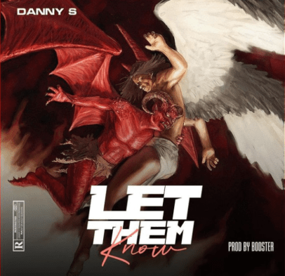Danny S – Let Them Know
