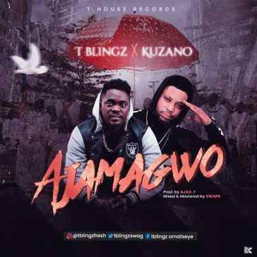 Tblingz - Ajamaguo ft. Kuzano