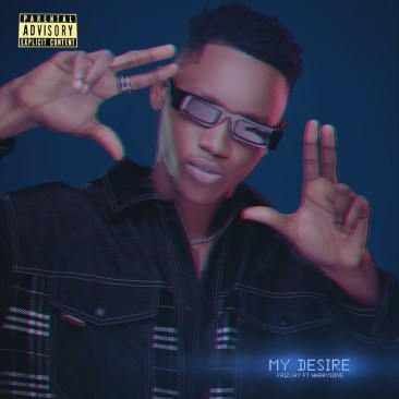 Frizjay - My Desire ft. Harrysong