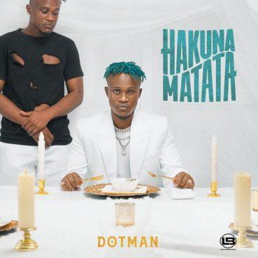 "Stream Dotman's ""Hakuna Matata"" Album"