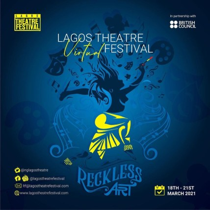 Lagos Theatre Festival 2021 Delivers Its Promise Of A Reckless Art Weekend
