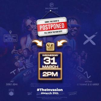 """The Invasion"" Which Features Bella Shmurda, Pocolee, Graham D and Others - Postponement Notice"
