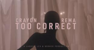 Crayon - Too Correct ft. Rema